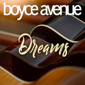 Dreams von Boyce Avenue