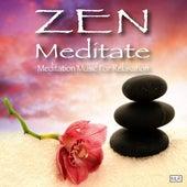 Zen Meditate de Zen Meditate