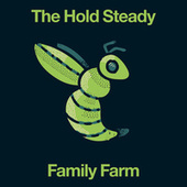 Family Farm by The Hold Steady