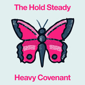 Heavy Covenant by The Hold Steady