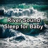 River Sound Sleep for Baby von Alpha Waves