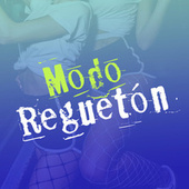 Modo Reguetón by Various Artists