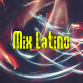 Mix Latino by Various Artists