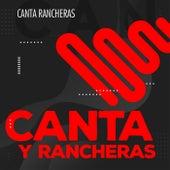 Canta y Rancheras by Various Artists