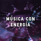 Música con energía von Various Artists