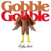 Gobble Gobble de Matthew West