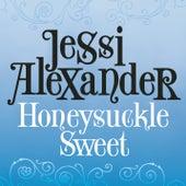 Honeysuckle Sweet by Jessi Alexander