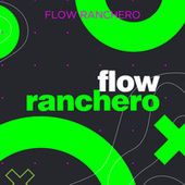 Flow Ranchero by Various Artists