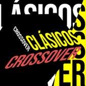 Clásicos Crossover de Various Artists