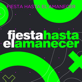 Fiesta Hasta el Amanecer von Various Artists