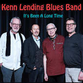It's Been a Long Time von Kenn Lending Blues Band