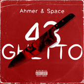43 Ghetto by Ahmer
