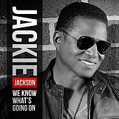 We Know What's Going On (Radio Edit) - Single by Jackie Jackson