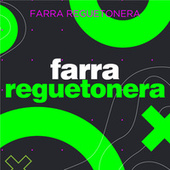 Farra Reguetonera von Various Artists