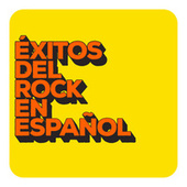 Éxitos del Rock en Español by Various Artists
