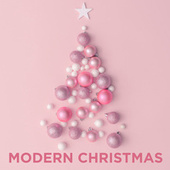 Modern Christmas by Various Artists