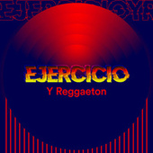 Ejercicio y Reggaeton de Various Artists