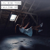 Falling Up by Lil Big Yung