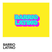 Barrio Latino von Various Artists