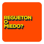 Regueton o Miedo? de Various Artists
