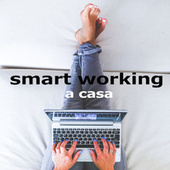 Smart Working a casa by Various Artists