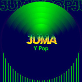 Juma y Pop by Various Artists