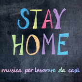 Stay Home musica per lavorare da casa von Various Artists
