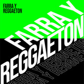 Farra y Reggaeton von Various Artists