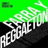 Farra y Reggaeton by Various Artists
