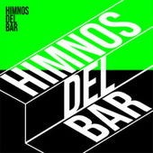Himnos del Bar by Various Artists