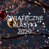 Swiateczne Klasyki 2020 by Various Artists