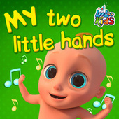 My Two Little Hands by LooLoo Kids