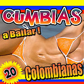 A Bailar 20 Cumbias Colombianas by Various Artists