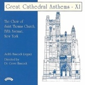 Great Cathedral Anthems, Vol. 11 von The Choir of St Thomas,Fifth Avenue, New York