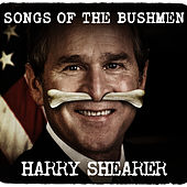 Songs Of The Bushmen by Harry Shearer