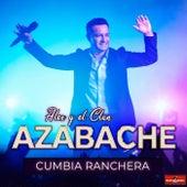 Cumbia Ranchera de Alex y el clan azabache