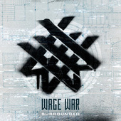 Surrounded by Wage War