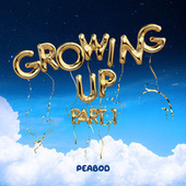 Growing Up Pt.1 von PEABOD