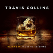 Rainy Day (Acoustic Sessions) by Travis Collins