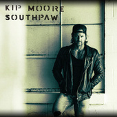 Southpaw by Kip Moore