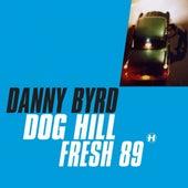 Dog Hill by Danny Byrd