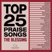 Top 25 Praise Songs – The Blessing de Marantha Music