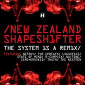 The System Is a Remix by Shapeshifter