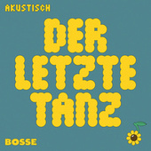 Der letzte Tanz (Akustisch) de Bosse