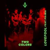 Lovefool de twocolors