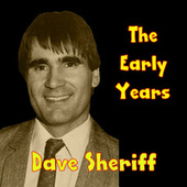 The Early Years by Dave Sheriff