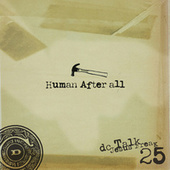 Human After All by DC Talk