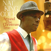 Around The Christmas Tree by Nat King Cole