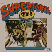 Superfunk by Funk Inc.