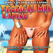 Tropical Mix Latino by Benny